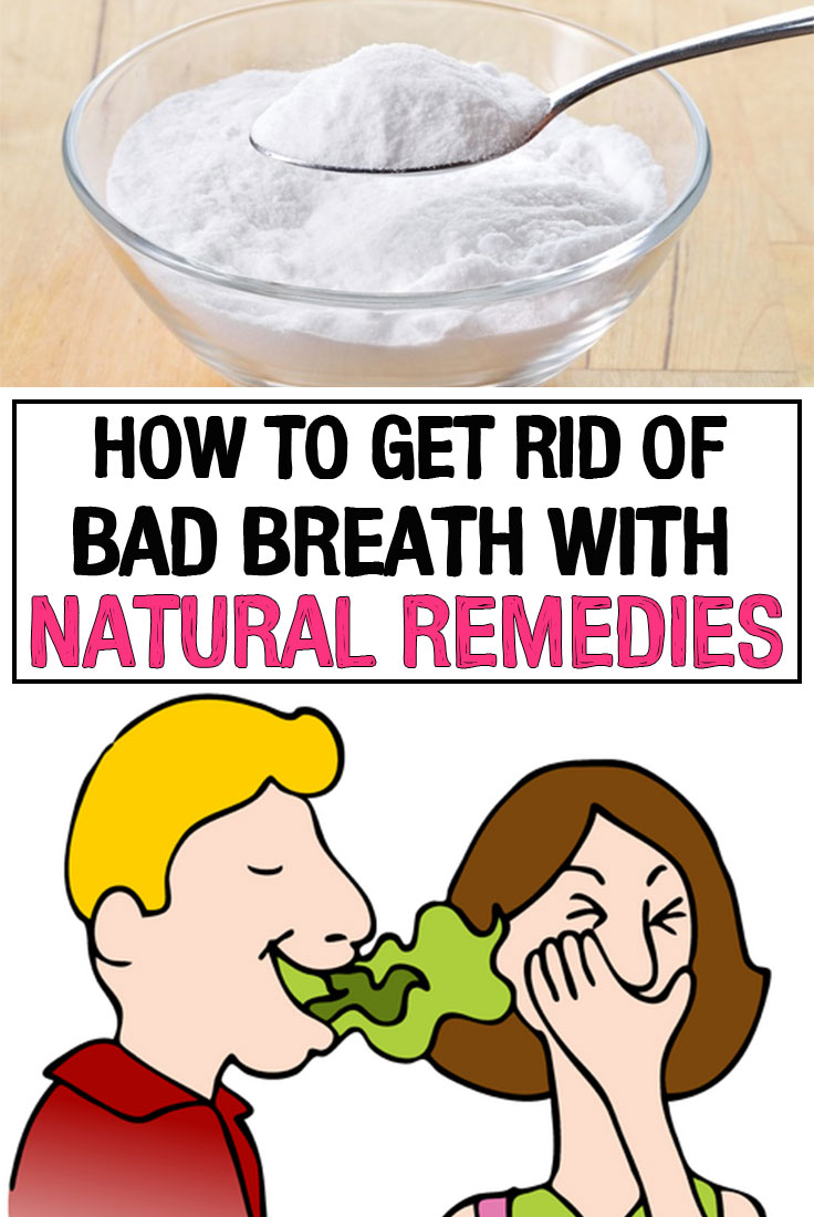 How Can I Get Rid Of Bad Breath Naturally